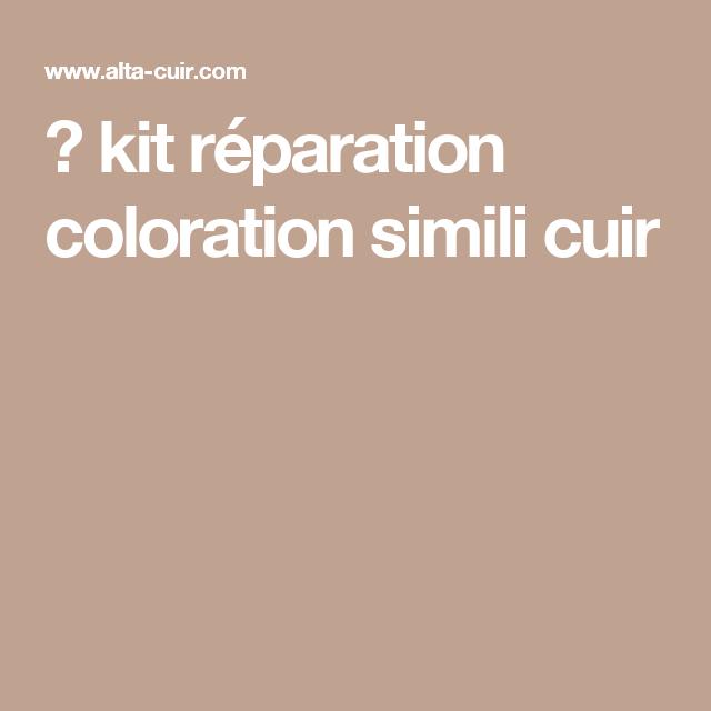 Kit Reparation Peinture Simili Cuir Repare Colore Skai Simili Cuir Simili Cuir