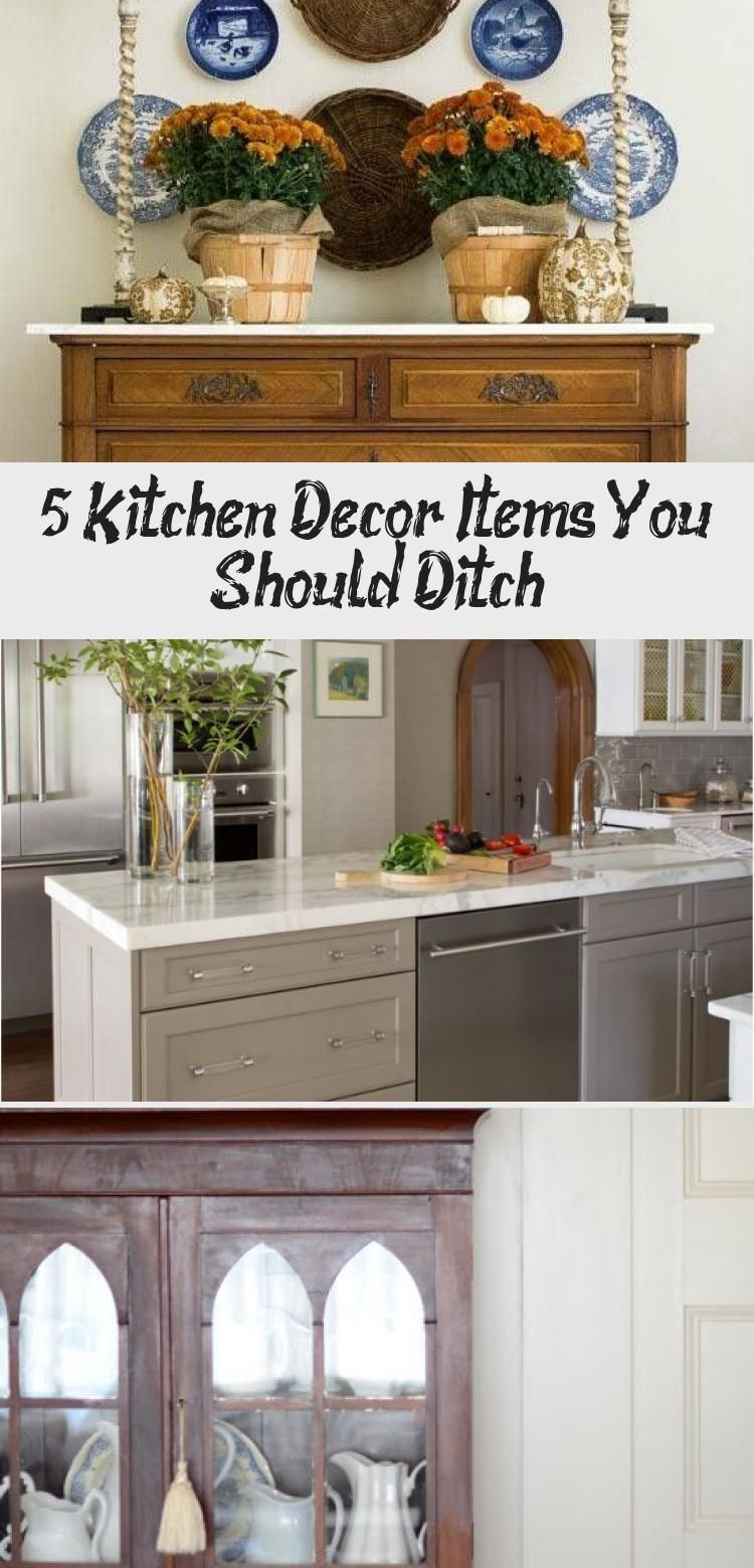 5 Kitchen Decor Items You Should Ditch In 2020 Kitchen Decor