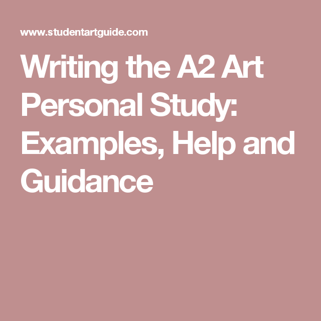 Descriptive Essay Topics For High School Students Writing The A Art Personal Study Examples Help And Guidance Argumentative Essay Thesis Example also Good Proposal Essay Topics Writing The A Art Personal Study Examples Help And Guidance  A  Mental Health Essays