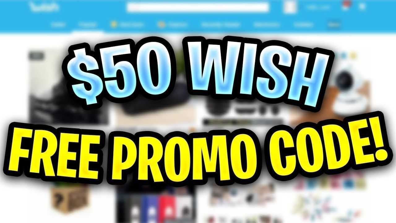 Top Wish Promo Code 2019 Free Shipping Existing Users Free Promo Codes Wish App Promo Codes Coupon