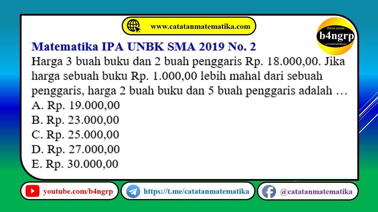 Unbk Sma 2019 Pembahasan Matematika Ipa No 2 Spldv Latihan Unbk 2020 Matematika Ipa Buku