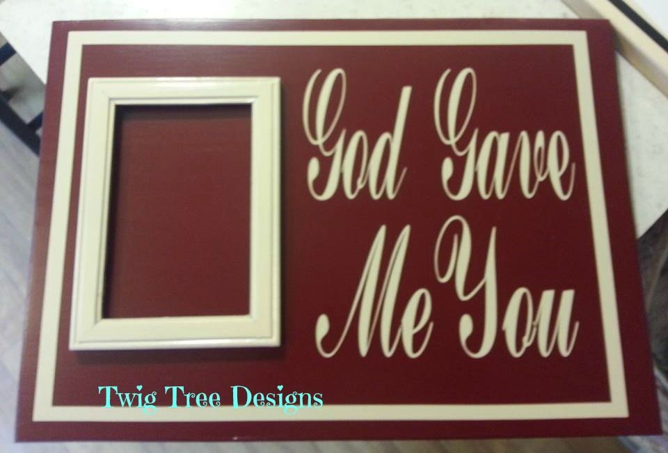 God Gave Me You With Picture Frame These Are Great For Wedding