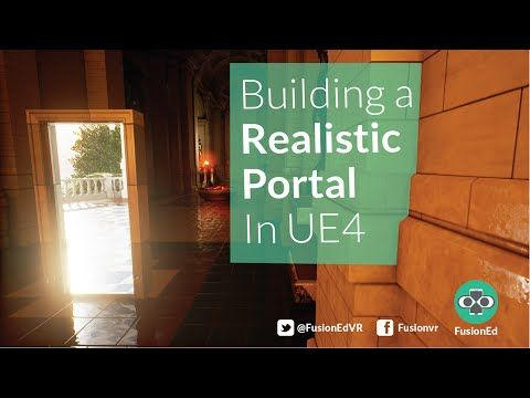 Building A Movement System Through Unreal Portals Part 1 Youtube Tutorial Portal Seamless