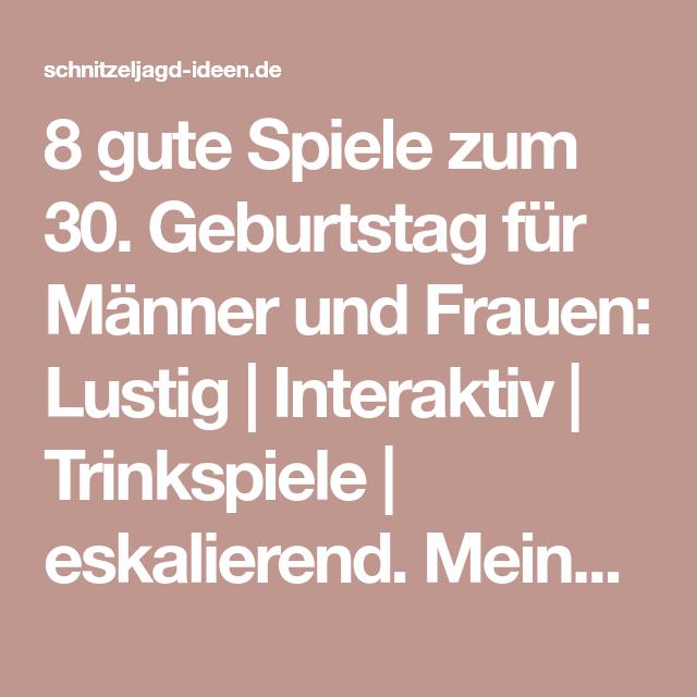 Spiele Zum 30 Geburtstag Spiele Geburtstag 30 Geburtstag Mann 30 Geburtstag Spiele