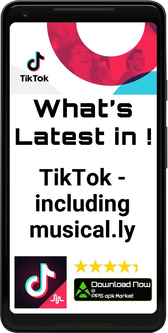 TikTok including musical.ly App Free Offline Download