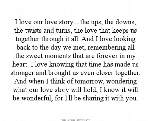 I Love Our Love Story... The Ups, The Downs, The Twists