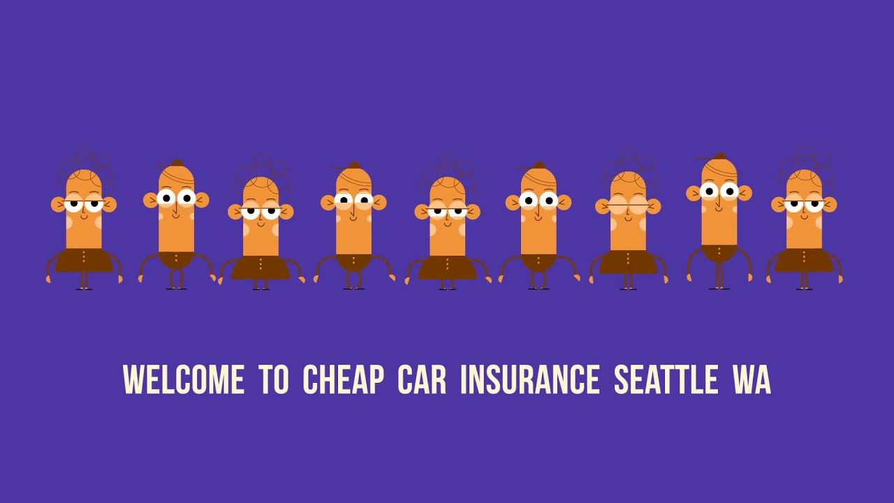 Cheap Car Insurance In Seattle Wa In 2020 Cheap Car Insurance