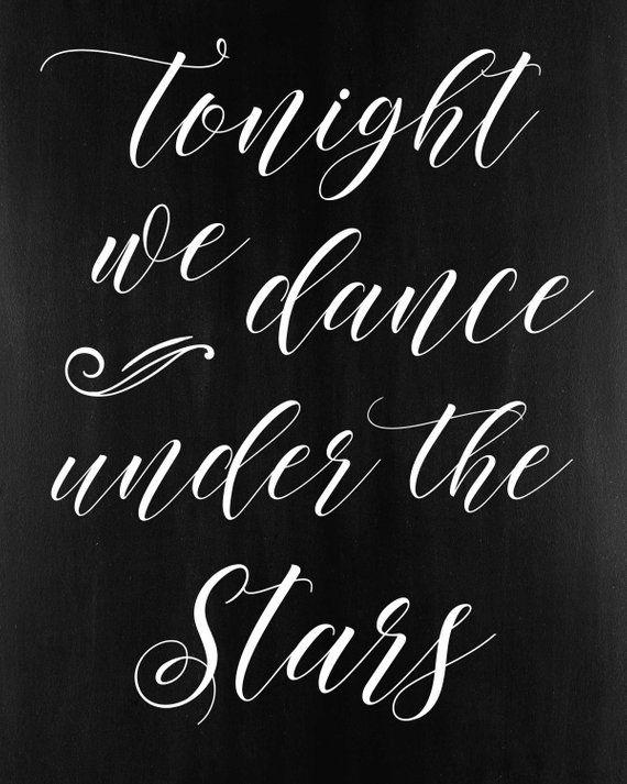 Printable Tonight We Dance Under The Stars Wedding Dancing Sign