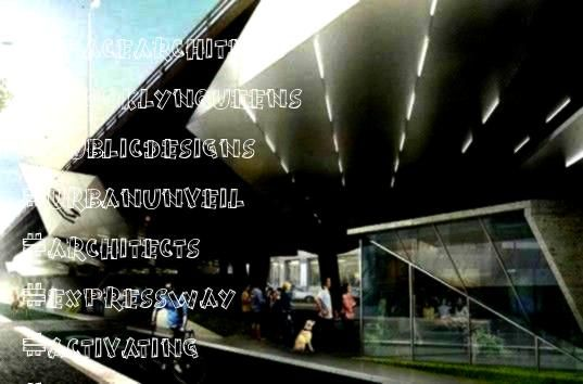 activating empty space under BrooklynQueens Expressway with food trucks or a sports complex  Industry City Buro Koray Duman BQE Design urban design sunset park public spa...