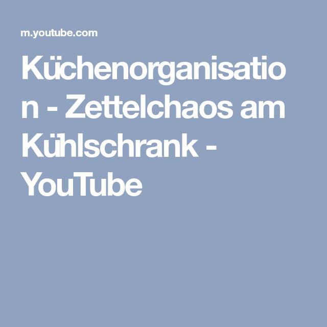Küchenorganisation - Zettelchaos am Kühlschrank - YouTube ...