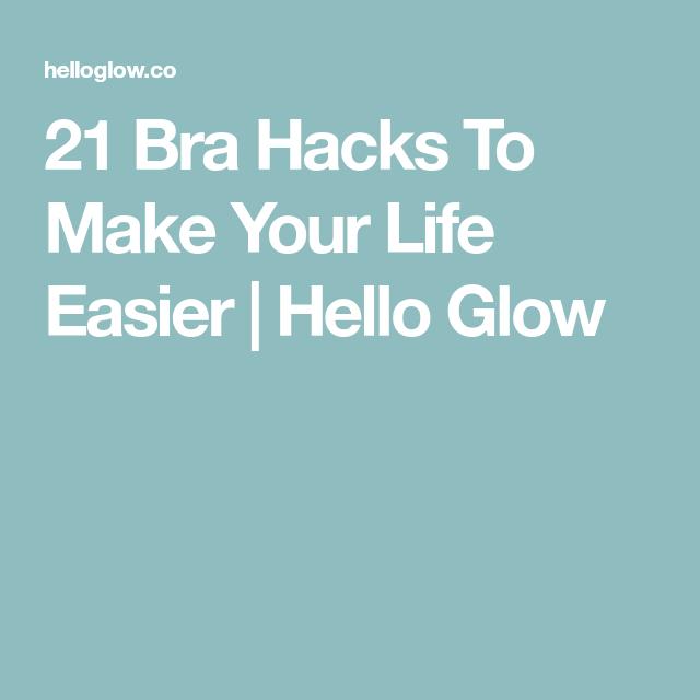 2e6ab5c96e 21 Bra Hacks To Make Your Life Easier