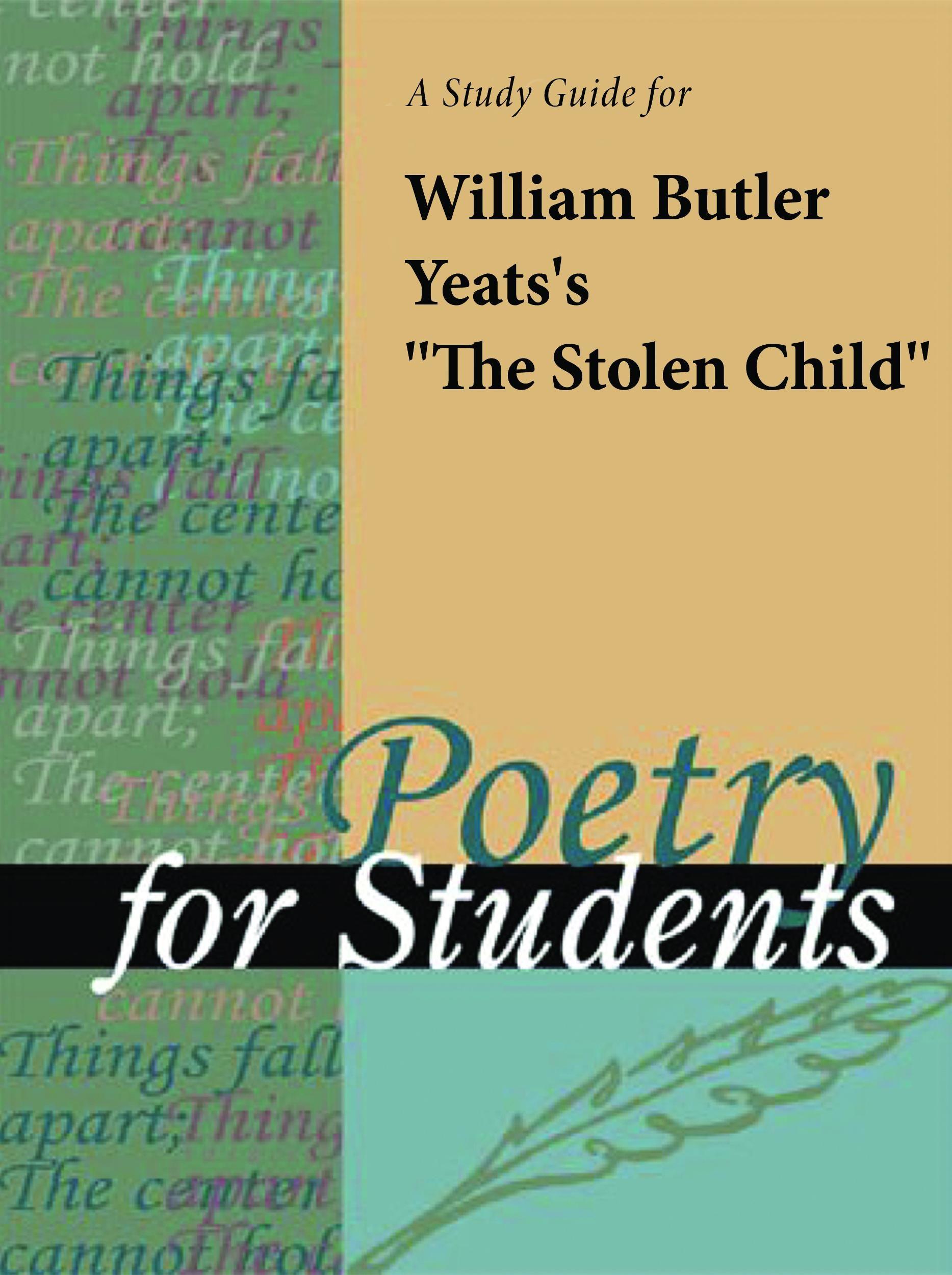 william butler yeats stolen child