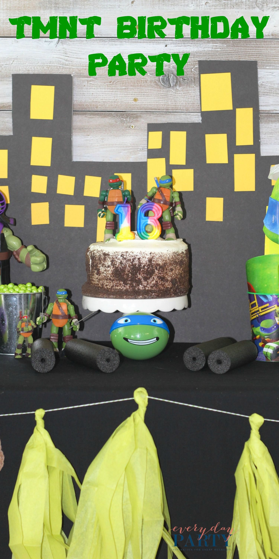 Tmnt Birthday Party Everyday Party Magazine Celebrateamazingbdays
