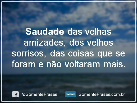Frases De Saudade Para Facebook Frases Feelings Quotes E Best