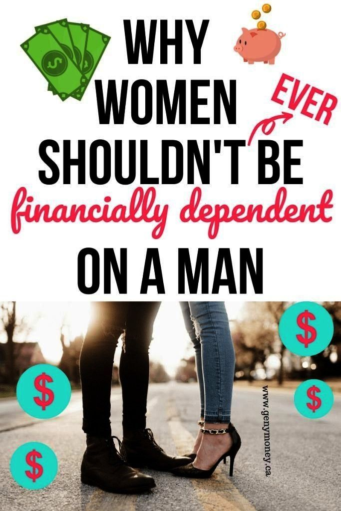 Financially Dependent on a Man Why Women Should Have Their Own Money  Dont have financial dependence on a man This is why it is so important to have financial freedom as...