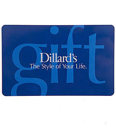 Dillard S Dillard S The Style Of Your Life Everyday Gift Card Everyday Gifts Favorite Things Gift Gift Card