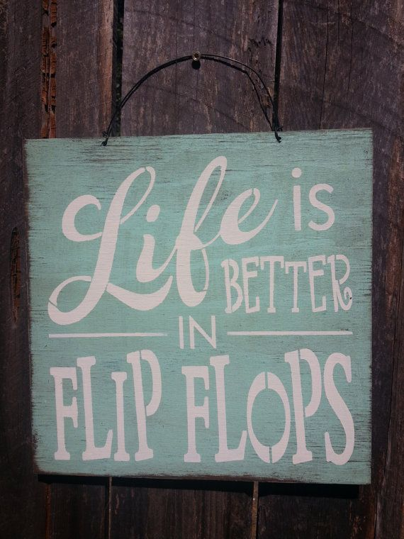 Beach Decor House Flip Flop Sign Cottage Life Is Better In Flops By FarmhouseChicSigns