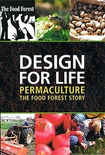 Design for Life - Permaculture - The Food Forest Story - Documentary Film
