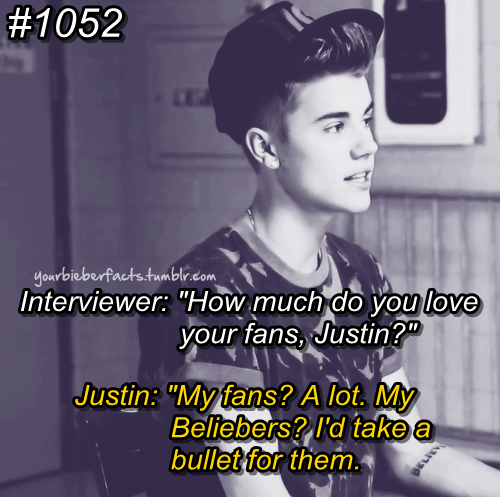 That S The Sweetest Thing He Has Ever Said For Us I D Take A Bullet For Justin And I M Not Just Justin Bieber Facts Justin Bieber Quotes I Love Justin Bieber