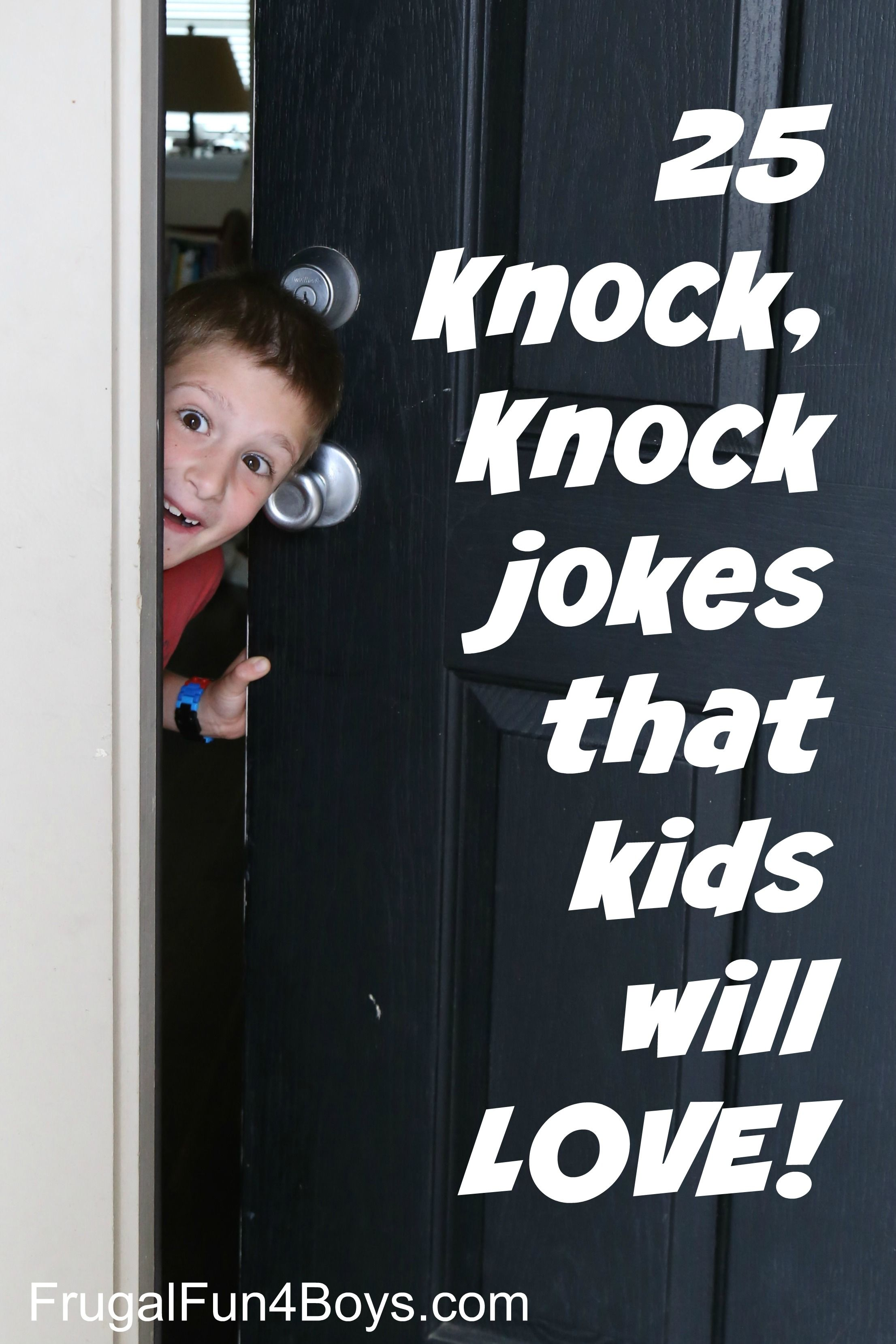 40 Hilarious Knock Knock Jokes For Kids Frugal Fun For Boys And Girls Kids Cleaning Jokes For Kids Kids Playing