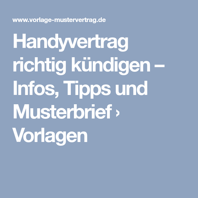 Handyvertrag Richtig Kündigen Infos Tipps Und Musterbrief