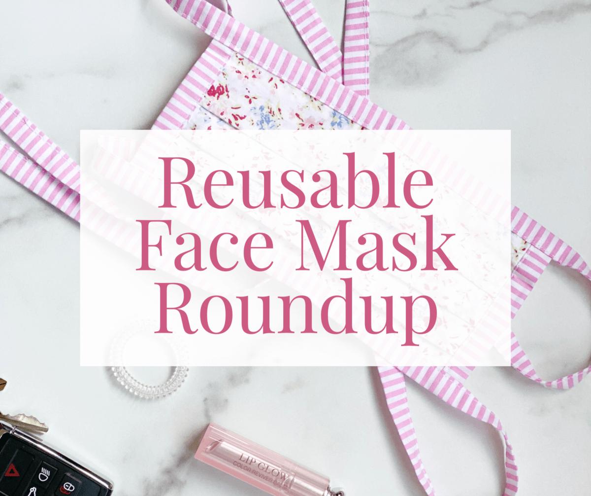 Reusable Face Mask Roundup