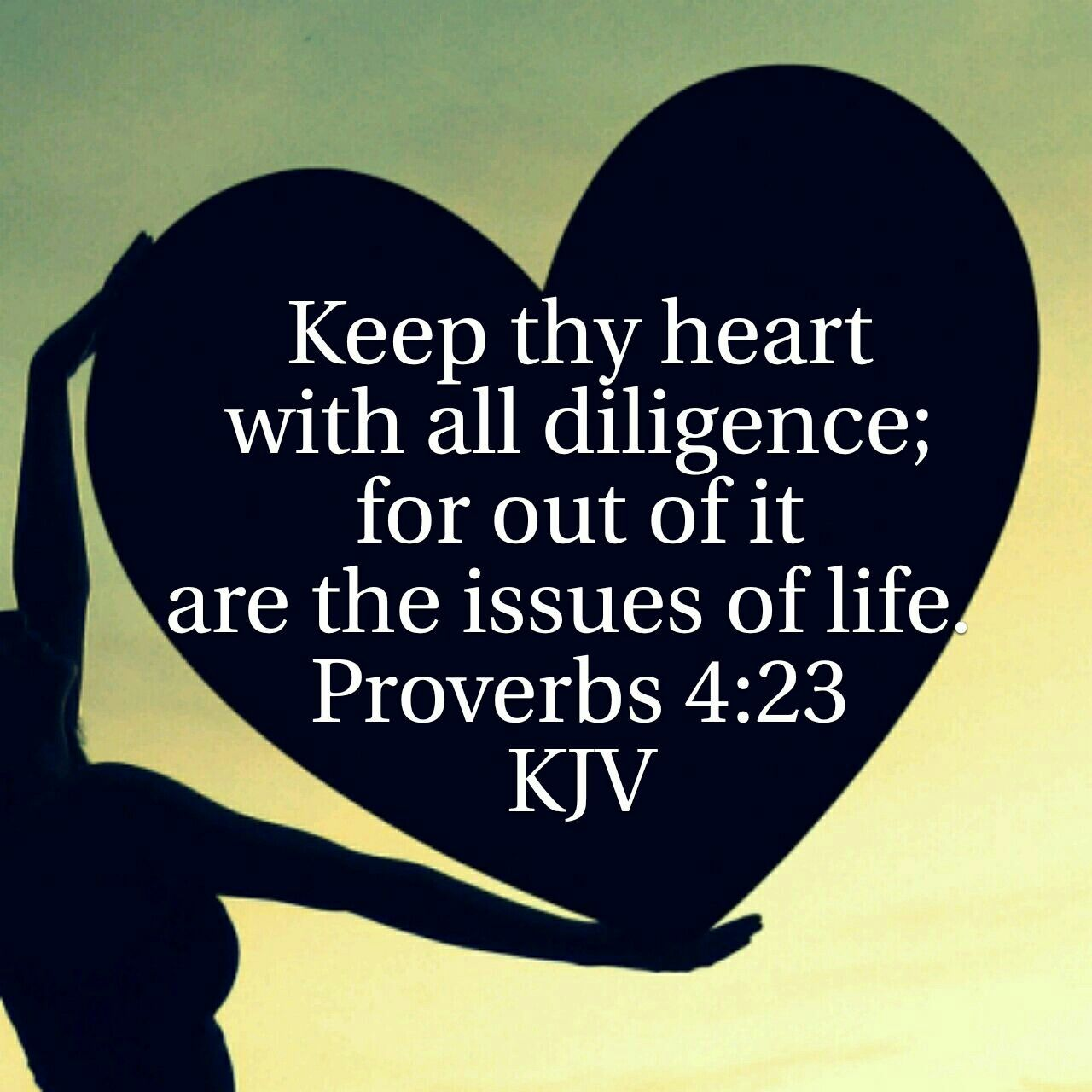 Proverbs 4 : 23 KJV | Hearts + Bible Verses | Bible quotes