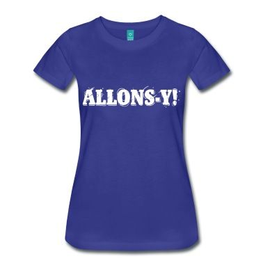 Allons-y! T-Shirts