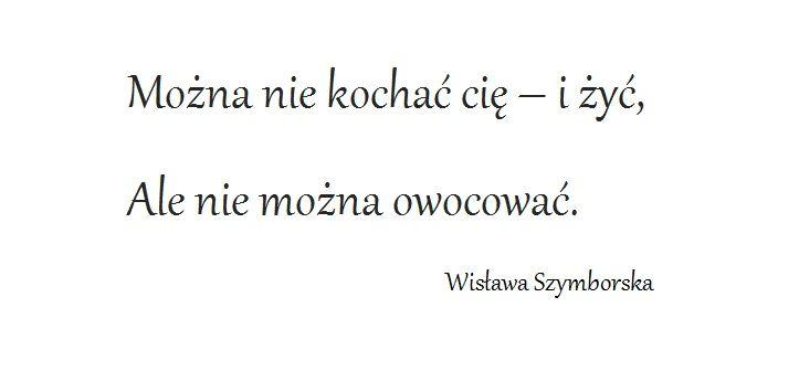 Wisława Szymborska Gawęda O Miłości Do Ziemi Ojczystej Z T
