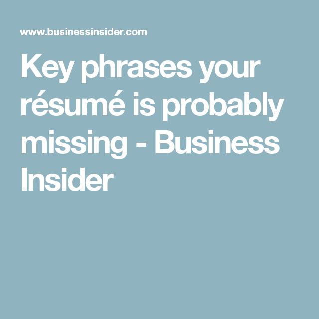 5 Key Phrases Your Résumé Is Probably Missing