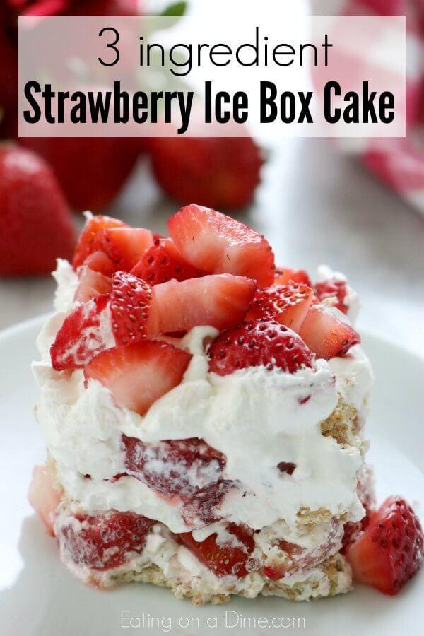 Strawberry icebox cake - No bake strawberry icebox