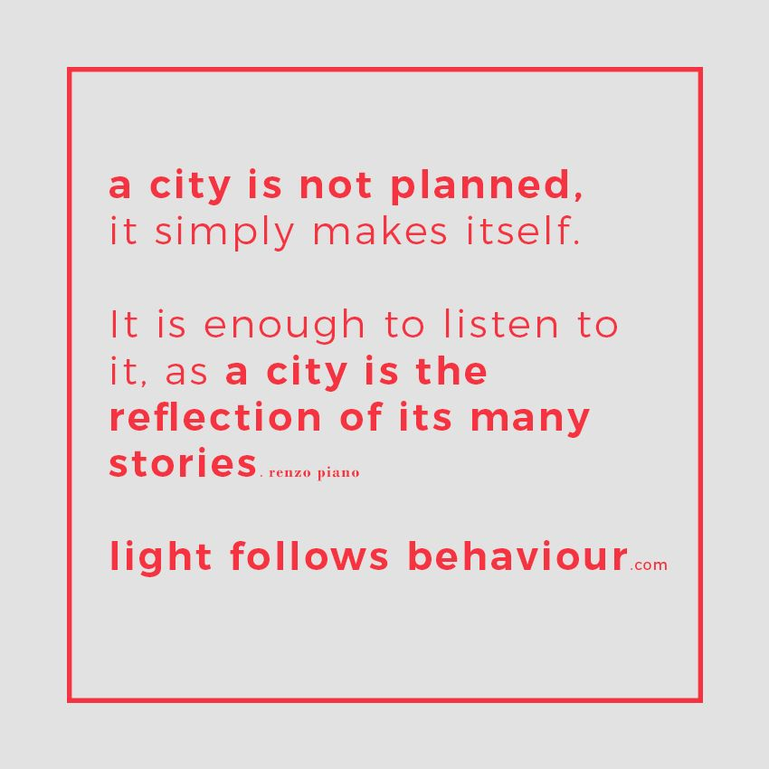 quote renzo piano city architecture light follows behaviour lighting design  sc 1 st  Pinterest & quote renzo piano city architecture light follows behaviour ... azcodes.com