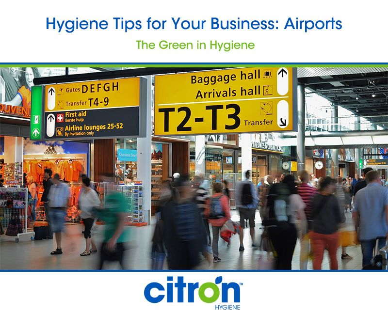 Hygiene Tips for Your Business Airports Trip advisor