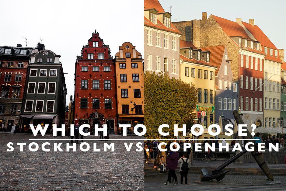 Which to Choose : Stockholm vs Copenhagen