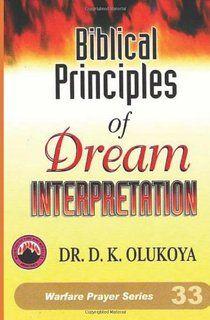 Biblical Principles Of Dream Interpretation Dream Interpretation