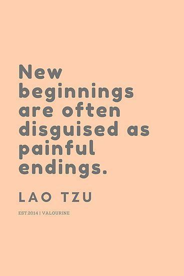 'New beginnings are often disguised as painful endings. Lao Tzu' Poster by QuotesGalore