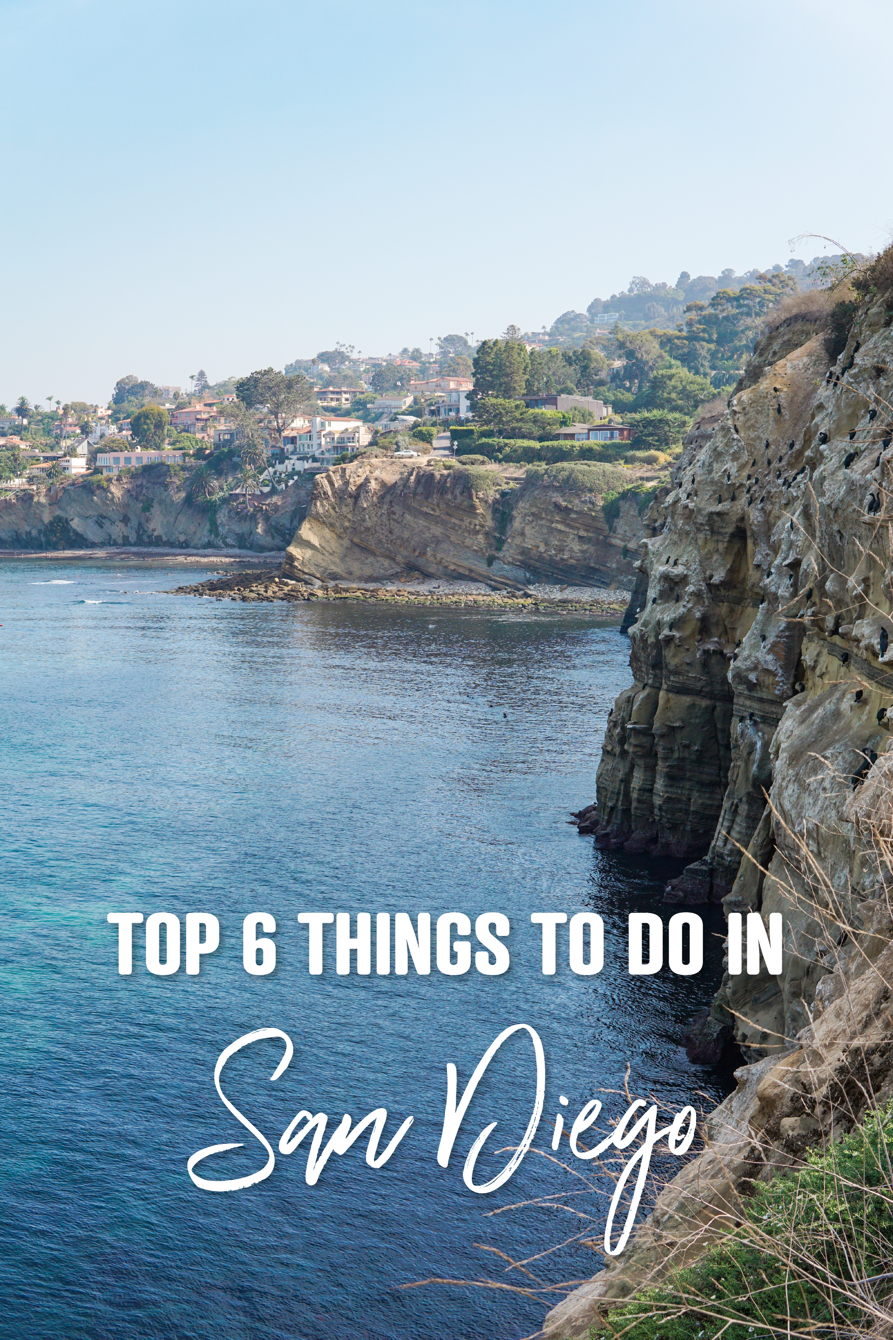 Top 6 Things to Do in San Diego in 2020 California