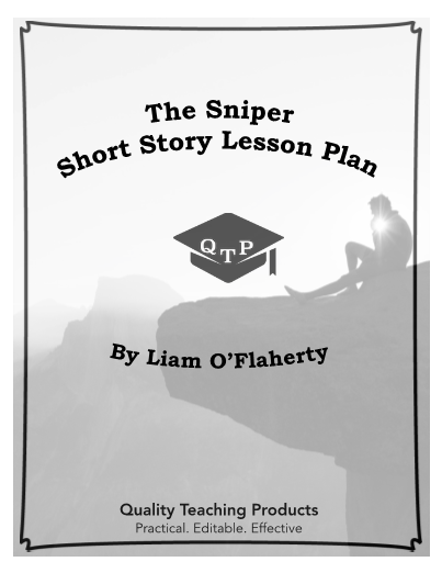 """This is a complete lesson pack for the short story """"The Sniper"""" by Liam O'Flaherty, which includes worksheets and activities. All the documents are alterable so that you can customize them for your purposes. Also, all the graphic organizers can be used for any literary piece. All the worksheets are MS Word and .pdf files. These materials do not require any prep and can be used as an emergency lesson for a sub."""