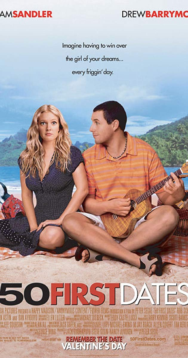 Directed By Peter Segal With Adam Sandler Drew Barrymore Rob Schneider Sean Astin Henry Roth Is A Man Afr 50 First Dates Adam Sandler Movies Comedy Movies