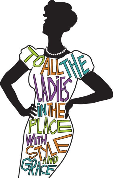 """To All the Ladies in the Place"" by Dania J. Wright"