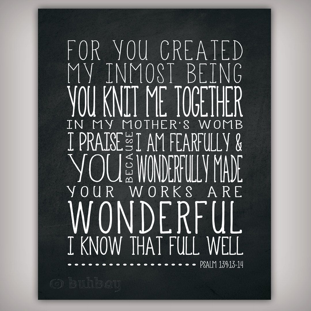 You Knit Me Together Psalm139 Bible Verse Scripture Verse