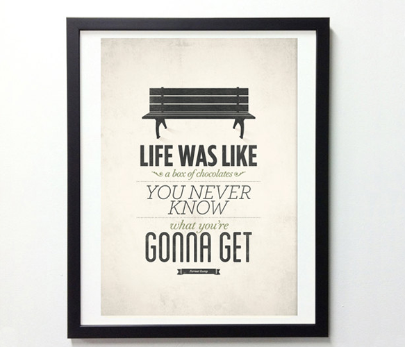 Life was like a box of chocolates...