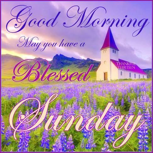 Goodmorningsundaywithchurchimage Good Morning Blessed Sunday