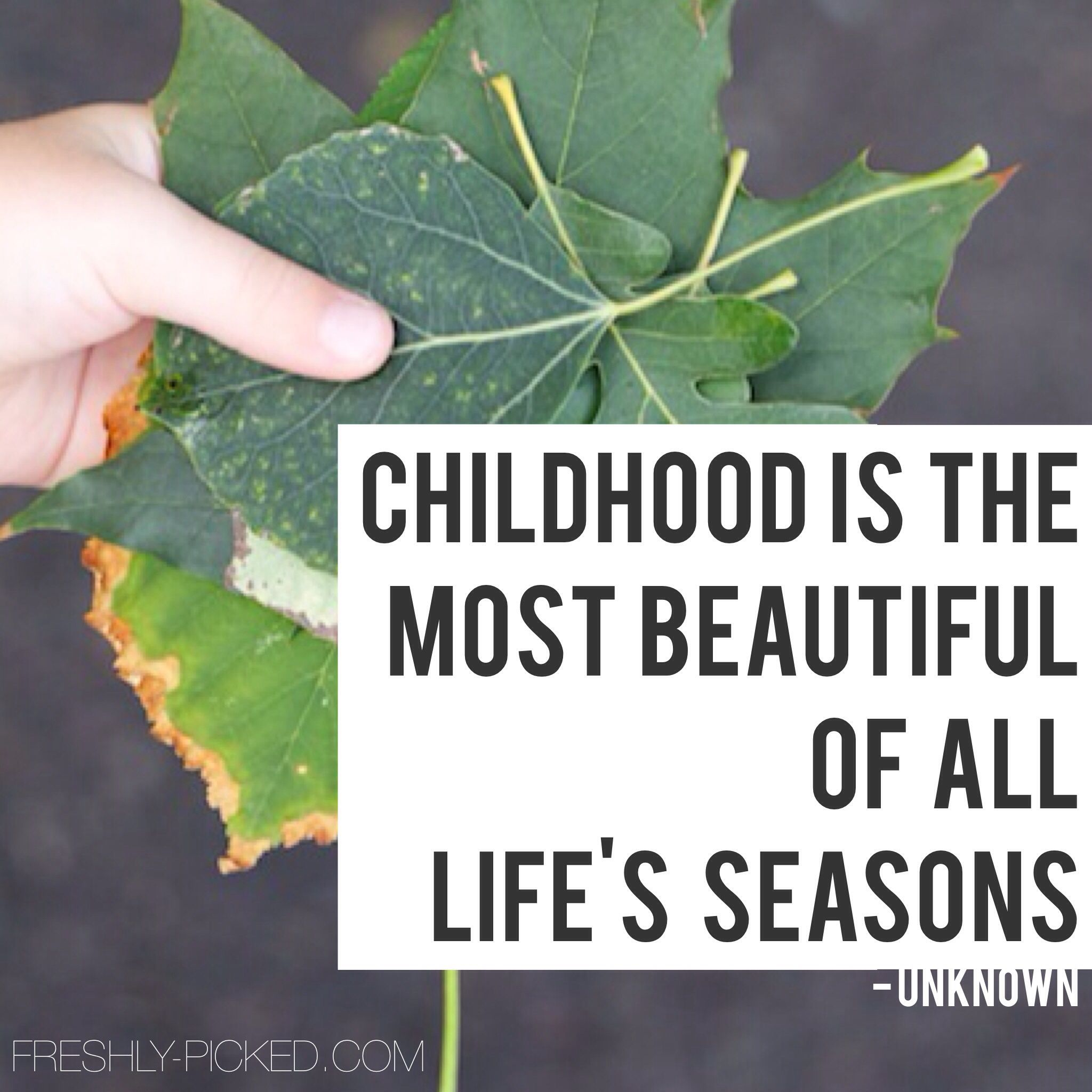 Childhood is the most beautiful of all life's seasons. # ... - photo#14