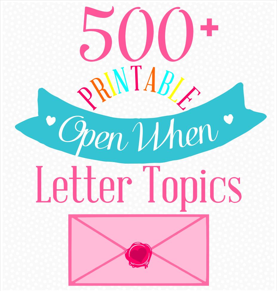 120+ Open When Letter Topics Ideas