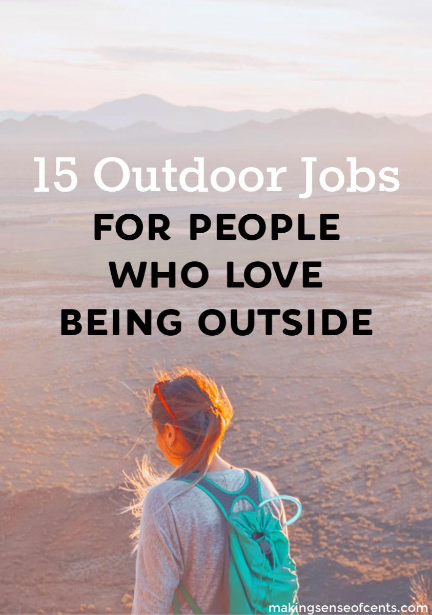 Best Outdoor Jobs 15 Outside Adventure Jobs You Should Check Out Adventure Jobs Outdoor Jobs Travel Jobs