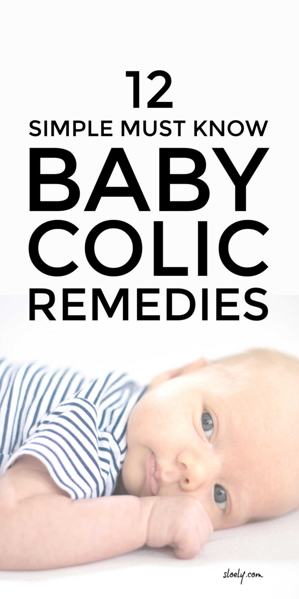 These simple natural remedies for baby colic will ease the symptoms of baby colic and gas much more effectively than lots of the crazy colic tips and baby colic products out there. They are effective for both breastfed and bottle fed babies. #colicremedies #colic #babycolic #newborn #babyhealth #babyremedies