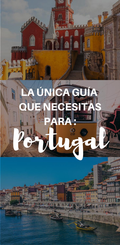 Unica Guia Que Necesitas Para Visitar Portugal Viaje A Europa Portugal Europa