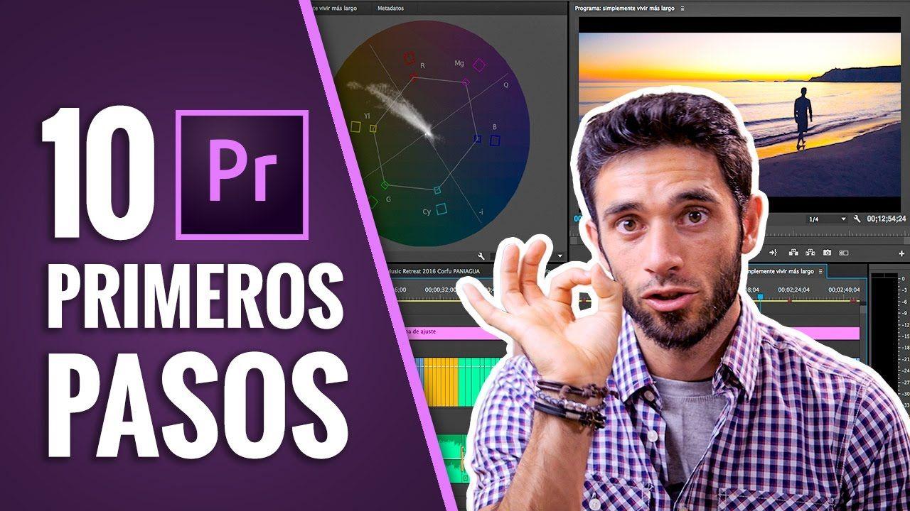 10 Primeros Pasos Para Editar Con Adobe Premiere Cc Edicion De Video Adobe Premiere Pro Trucos De Fotografia