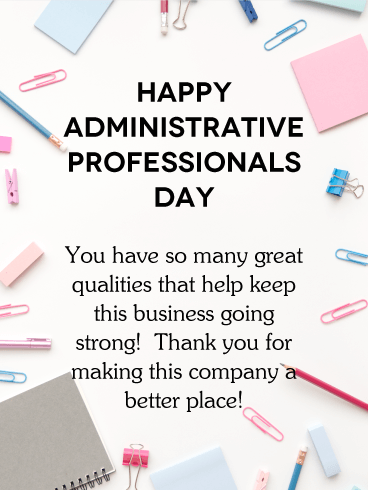 A Better Place Happy Administrative Professionals Day Card Birthday Greeting Cards By Davia Administrative Professional Day Administrative Professional Birthday Greeting Cards